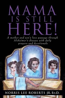 Mama Is Still Here! (Paperback)
