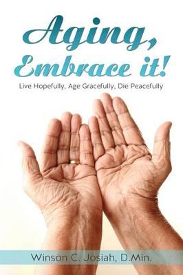 Aging, Embrace It! (Paperback)