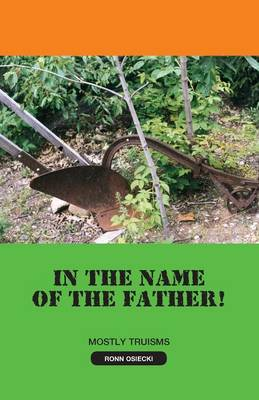 In the Name of the Father! (Paperback)