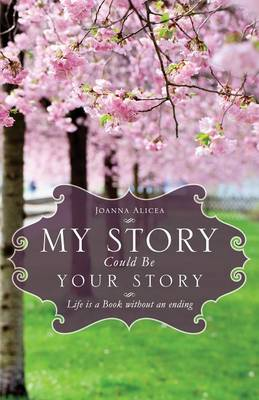 My Story Could Be Your Story (Paperback)
