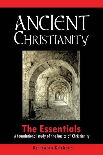 Ancient Christianity (Paperback)