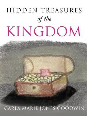 Hidhidden Treasures of the Kingdomden Treasures of the Kingdom (Paperback)