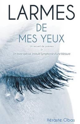 Larmes de Mes Yeux (Paperback)