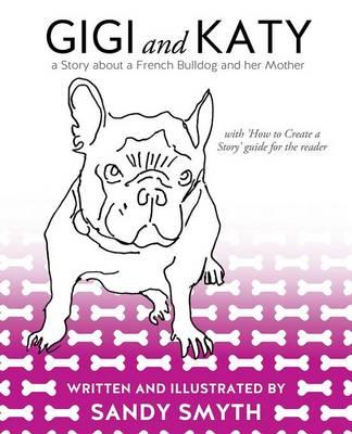 Gigi and Katy (Paperback)