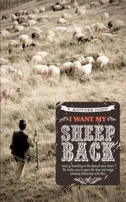 I Want My Sheep Back (Paperback)