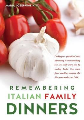 Remembering Italian Family Dinners (Paperback)