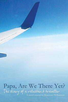 Papa, Are We There Yet? (Paperback)