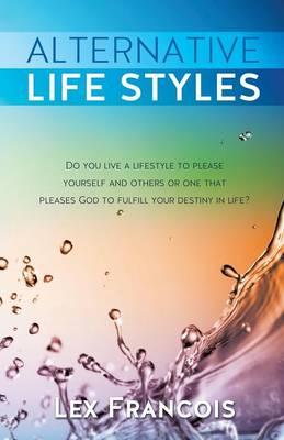Alternative Life Styles (Paperback)