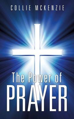 The Power of Prayer (Paperback)