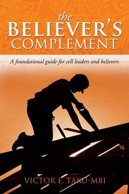 The Believer's Complement (Paperback)