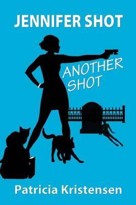 Jennifer Shot - Another Shot (Paperback)