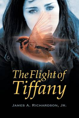The Flight of Tiffany (Paperback)
