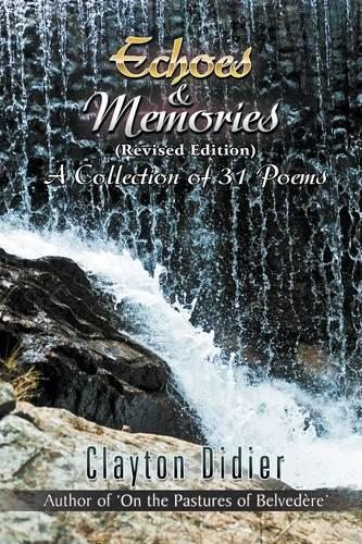 Echoes & Memories {Revised Edition) A Collection of 31 Poems (Paperback)