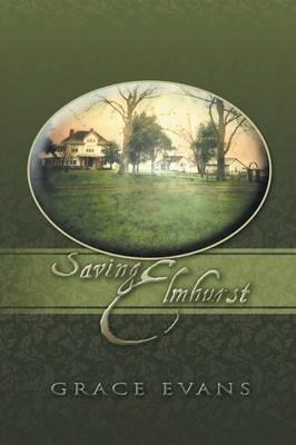 Saving Elmhurst (Paperback)