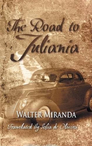 The Road To Juliania (Hardback)