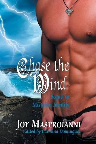 Chase the Wind: Sequel to Mistaken Identity (Paperback)