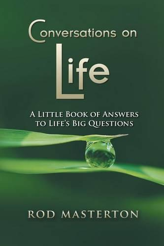 Conversations on Life: A Little Book of Answers to Life's Big Questions (Paperback)