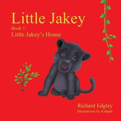 Little Jakey - Book 1: Little Jakey's House (Paperback)