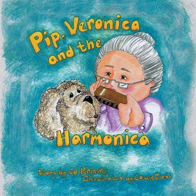 Pip, Veronica and the Harmonica (Paperback)