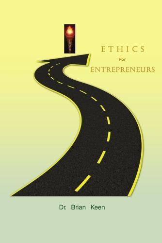Ethics for Entrepreneurs (Paperback)
