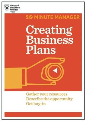 Creating Business Plans (HBR 20-Minute Manager Series) (Paperback)