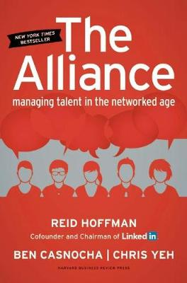 The Alliance: Managing Talent in the Networked Age (Hardback)