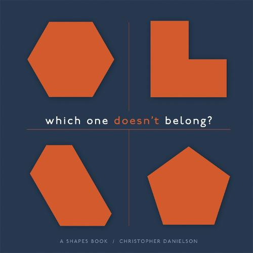 Which One Doesn't Belong?: A Shapes Book (Paperback)