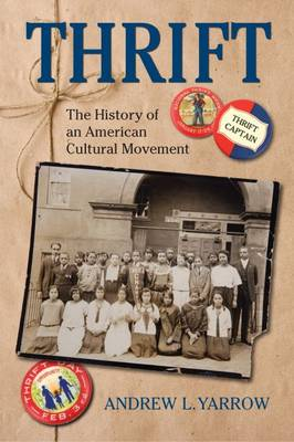 Thrift: The History of an American Cultural Movement (Hardback)