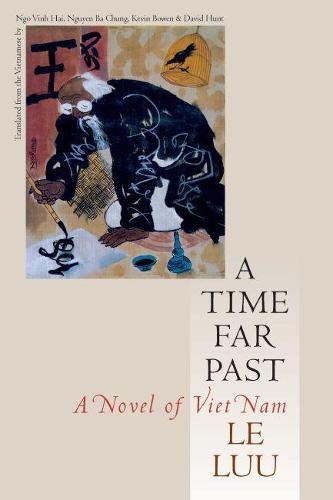 A Time Far Past: A Novel of Vietnam (Paperback)