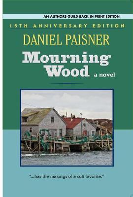 Mourning Wood: a novel (Paperback)