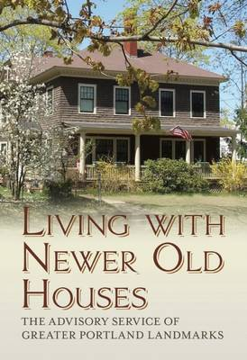 Living with Newer Old Houses (Paperback)