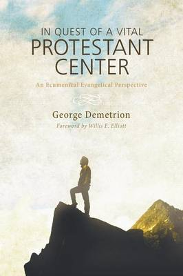 In Quest of a Vital Protestant Center (Paperback)