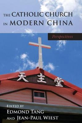 The Catholic Church in Modern China (Paperback)
