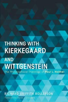 Thinking with Kierkegaard and Wittgenstein (Paperback)