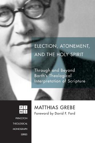 Election, Atonement, and the Holy Spirit (Paperback)