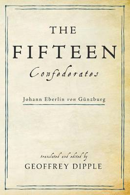 The Fifteen Confederates (Paperback)