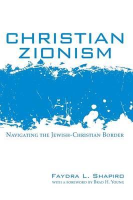 Christian Zionism (Paperback)