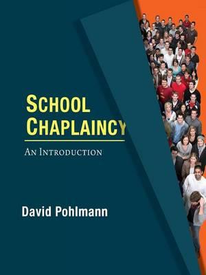 School Chaplaincy: An Introduction (Paperback)