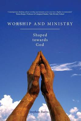 Worship and Ministry (Paperback)
