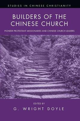 Builders of the Chinese Church (Paperback)