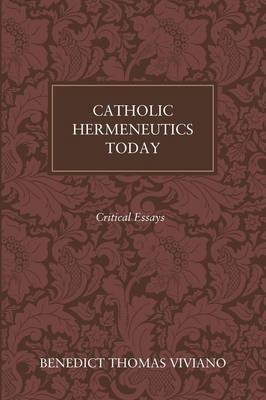 Catholic Hermeneutics Today (Paperback)