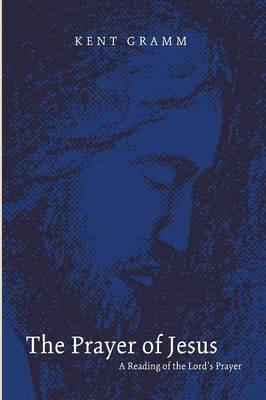 The Prayer of Jesus (Paperback)