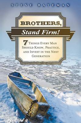 Brothers, Stand Firm (Paperback)