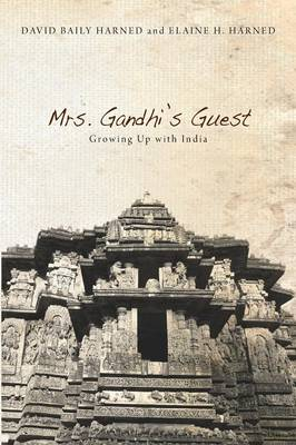 Mrs. Gandhi's Guest: Growing Up with India (Paperback)