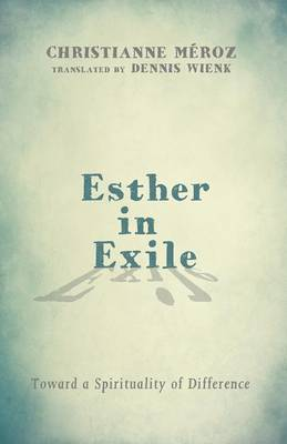 Esther in Exile (Paperback)