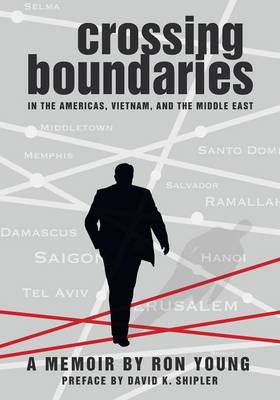 Crossing Boundaries in the Americas, Vietnam, and the Middle East (Paperback)