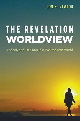 The Revelation Worldview (Paperback)