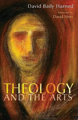 Theology and the Arts (Paperback)