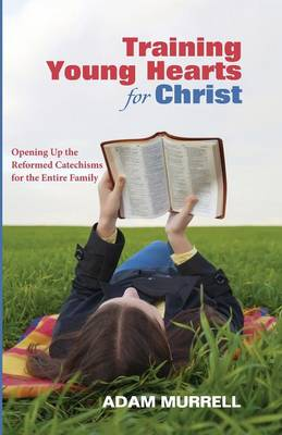 Training Young Hearts for Christ (Paperback)
