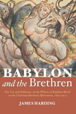 Babylon and the Brethren (Paperback)